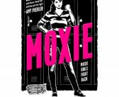 Hadley Robinson, Lauren Tsai To Star In MOXIE Adaptation
