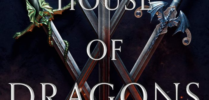 Book Review: HOUSE OF DRAGONS by Jessica Cluess