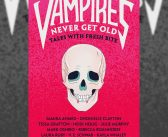 Book Review: VAMPIRES NEVER GET OLD: TALES WITH FRESH BIT