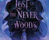 BOOK REVIEW: LOST IN THE NEVER WOODS by Aiden Thomas