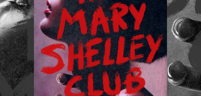 Book Review: THE MARY SHELLEY CLUB by Goldy Moldavsky
