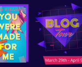 YOU WERE MADE FOR ME Blog Tour & Giveaway