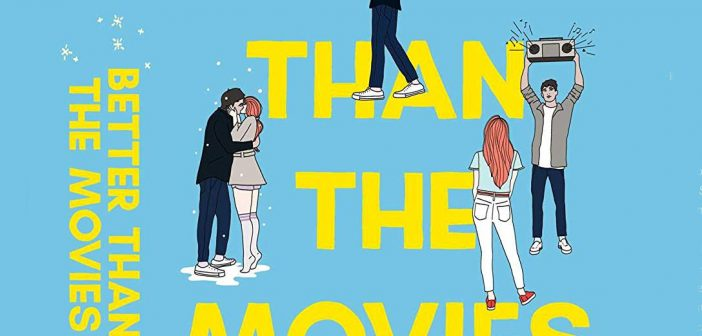 Book Review: BETTER THAN THE MOVIES by Lynn Painter